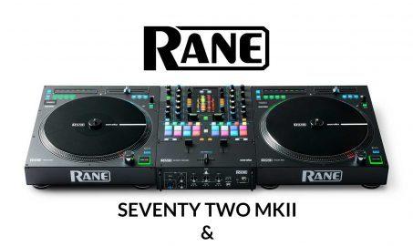 Rane Dj lanza Seventy Two MKII y Twelve MKII