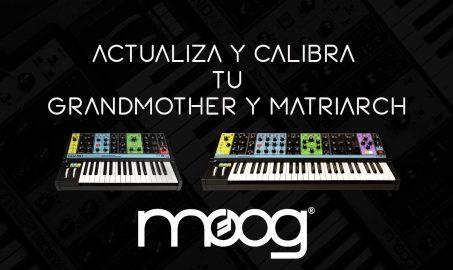 Actualiza y Calibra tu Moog Grandmother / Matriarch